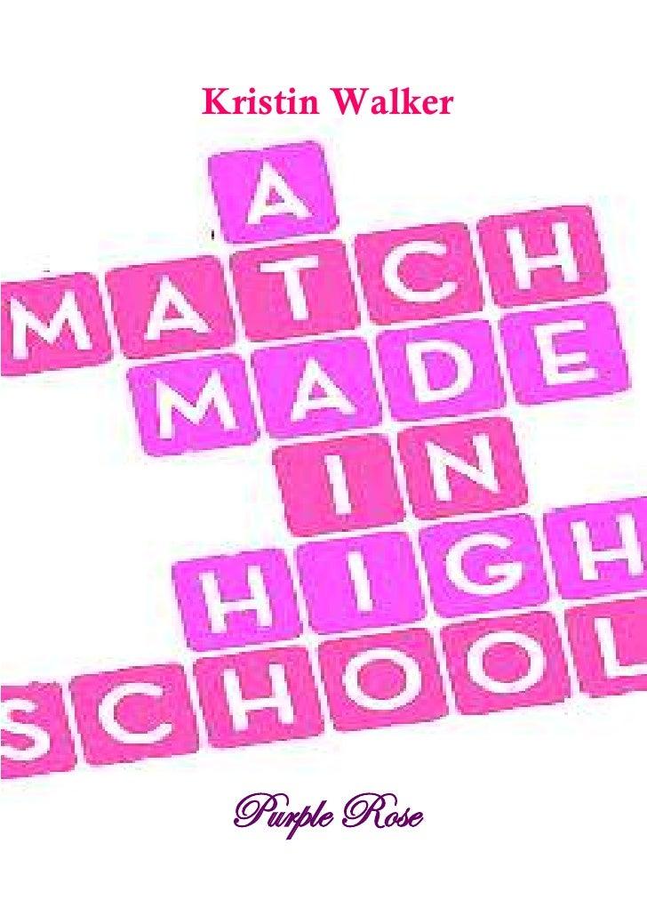 A match made in highschool (kristin walker)