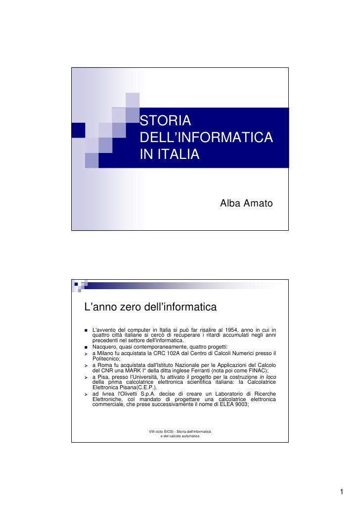 STORIA                      DELL INFORMATICA                      IN ITALIA                                               ...