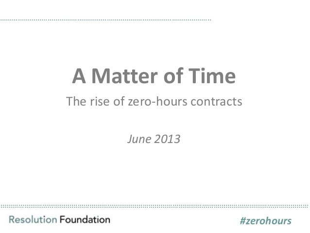 A matter of time the rise of zero hours contracts