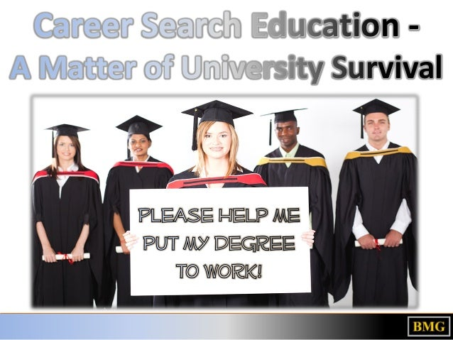 A Matter of University Survival - Career Search Education