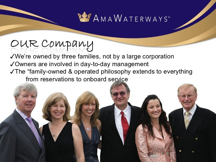 """✓ We're owned by three families, not by a large corporation ✓ Owners are involved in day-to-day management ✓ The """"family-o..."""