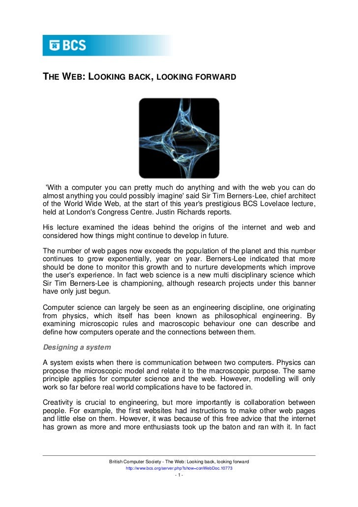 THE WEB: LOOKING BACK, LOOKING FORWARD With a computer you can pretty much do anything and with the web you can doalmost a...
