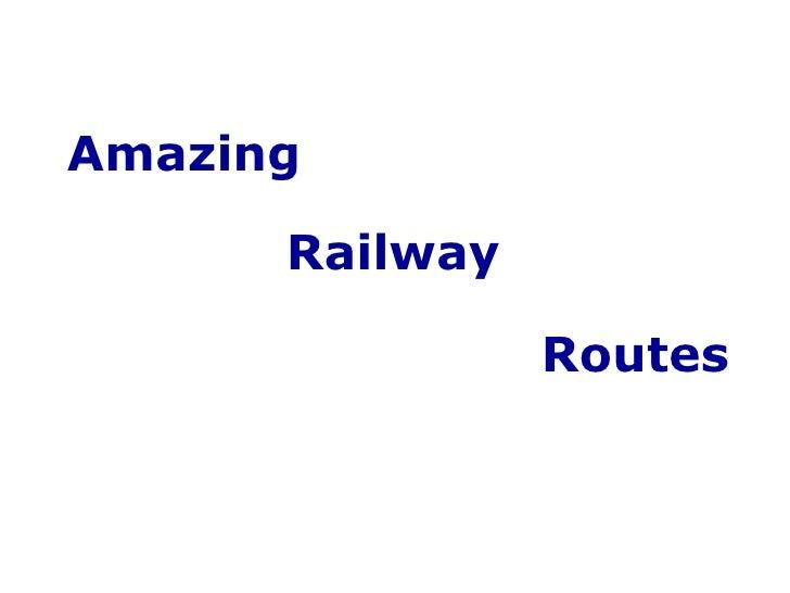 Amazing Rail Trips