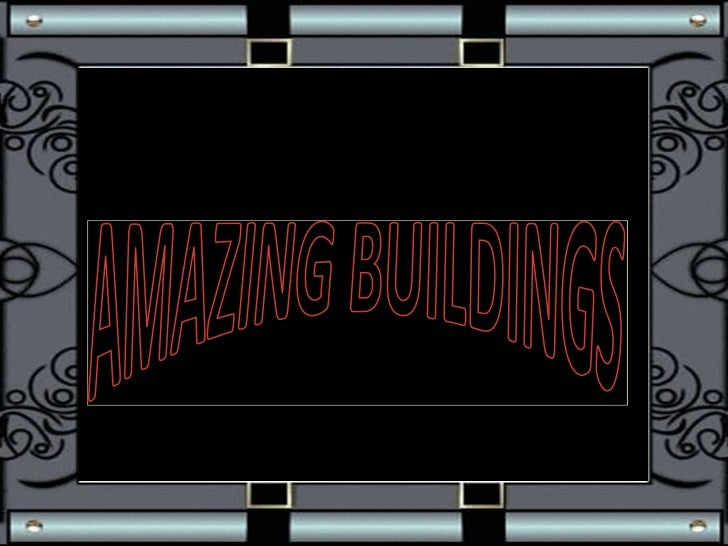 AMAZING BUILDINGS<br />