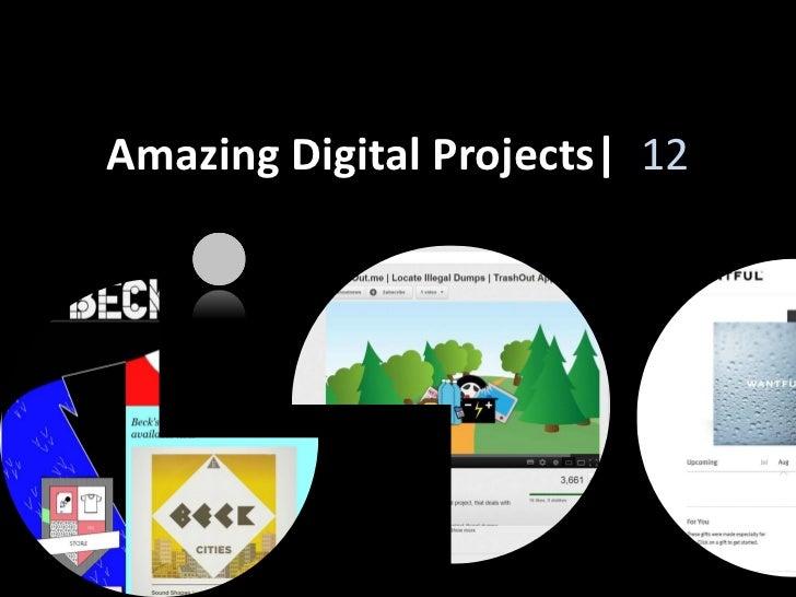 Amazing Digital Projects| 12