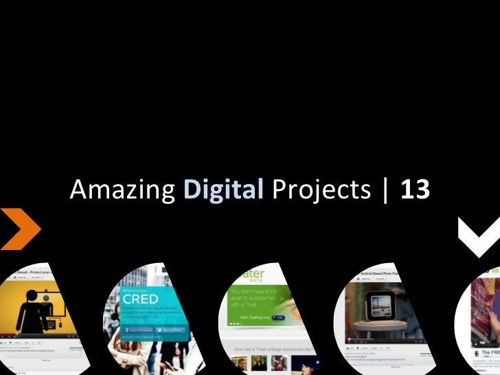 Amazing Digital Projects | 13