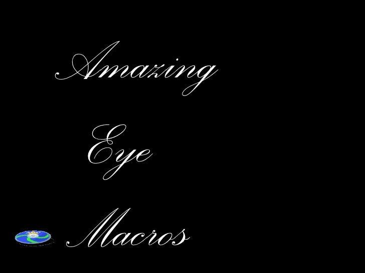Amazing  Eye  Macros