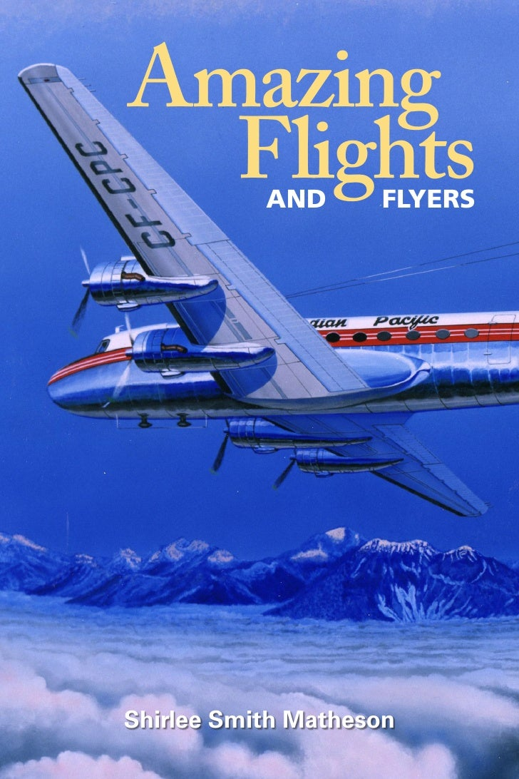 Amazing   Flights  AND      FLYERS     Shirlee Smith Matheson