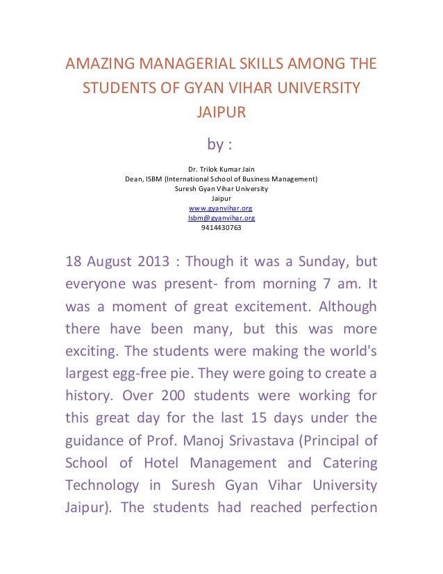 AMAZING MANAGERIAL SKILLS AMONG THE STUDENTS OF GYAN VIHAR UNIVERSITY JAIPUR by : Dr. Trilok Kumar Jain Dean, ISBM (Intern...