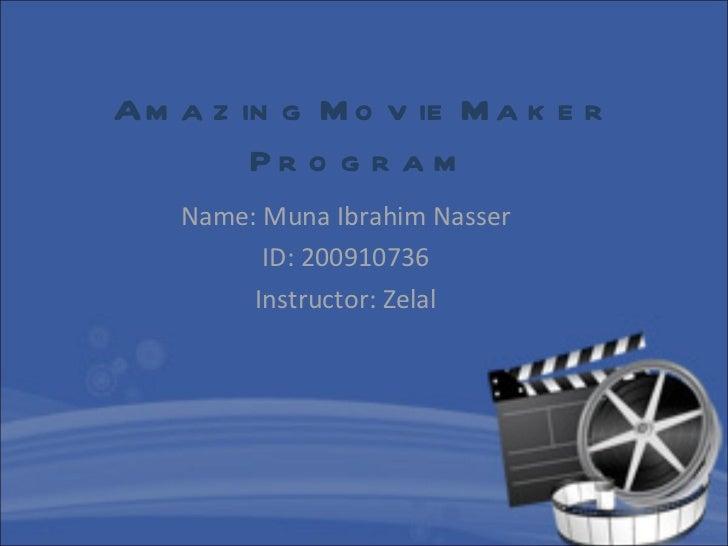 Amazing movie maker program final