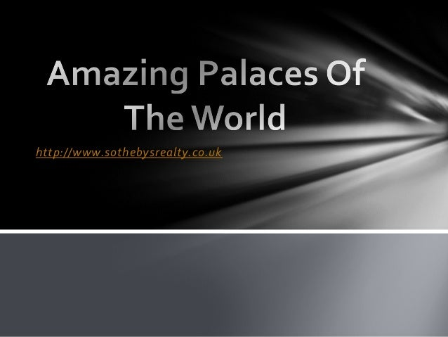 Amazing palaces of the world