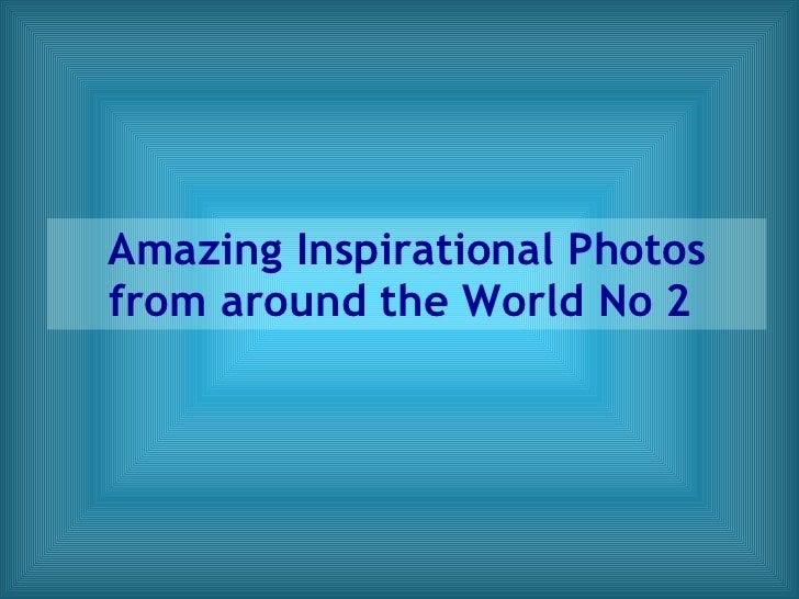 Amazing photos -_no_2_