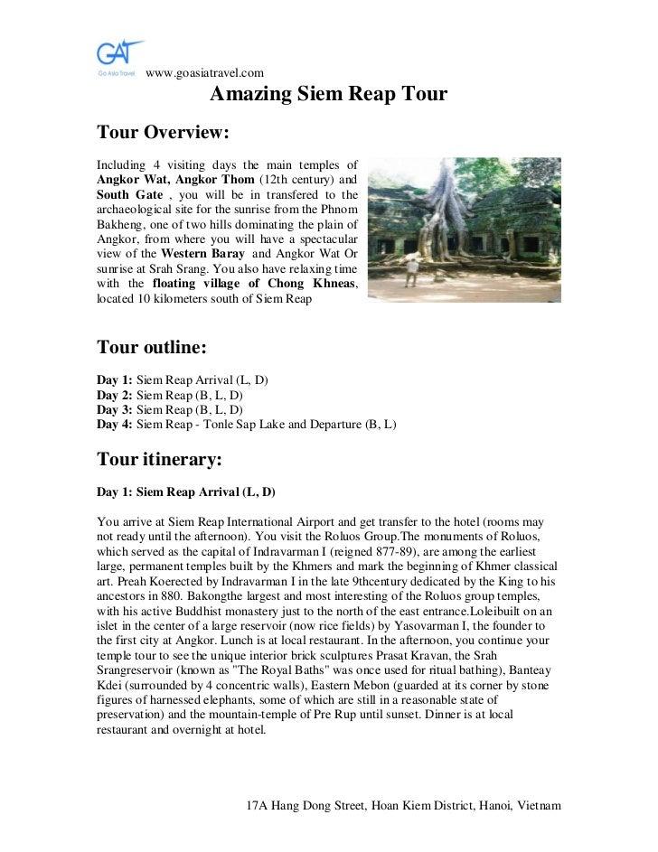 www.goasiatravel.com                      Amazing Siem Reap TourTour Overview:Including 4 visiting days the main temples o...