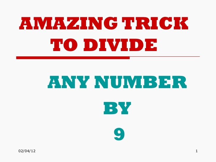 Amazing trick to divide any number by 9