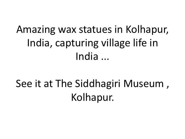 Amazing wax statues in kolhapur,  india,