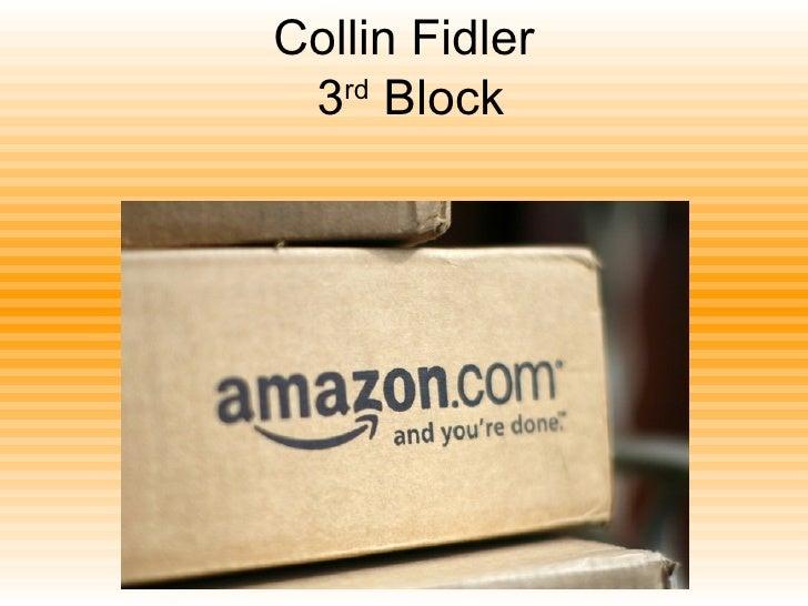 Collin Fidler  3 rd  Block