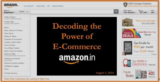 Decoding the Power of E-Commerce August 7, 2014