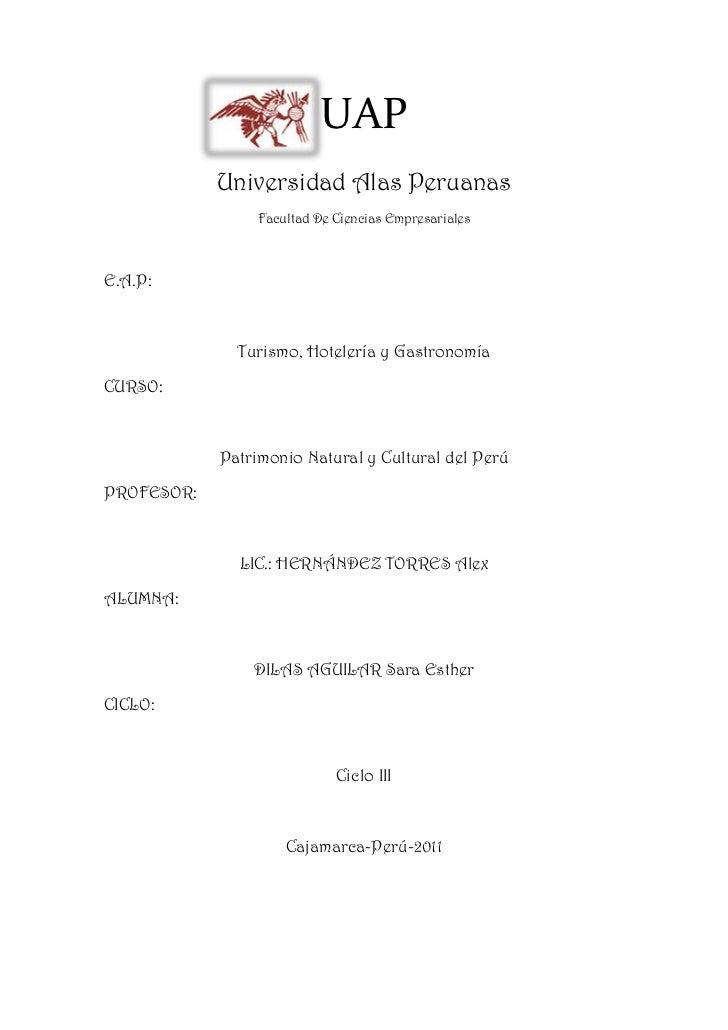 970304-15711900UAP<br />Universidad Alas Peruanas<br />Facultad De Ciencias Empresariales<br />E.A.P: <br />Turismo, Hotel...