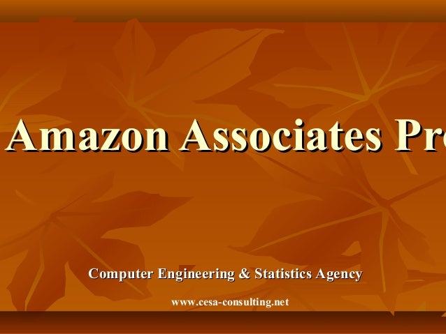 Amazon Associates ProAmazon Associates ProComputer Engineering & Statistics AgencyComputer Engineering & Statistics Agency...