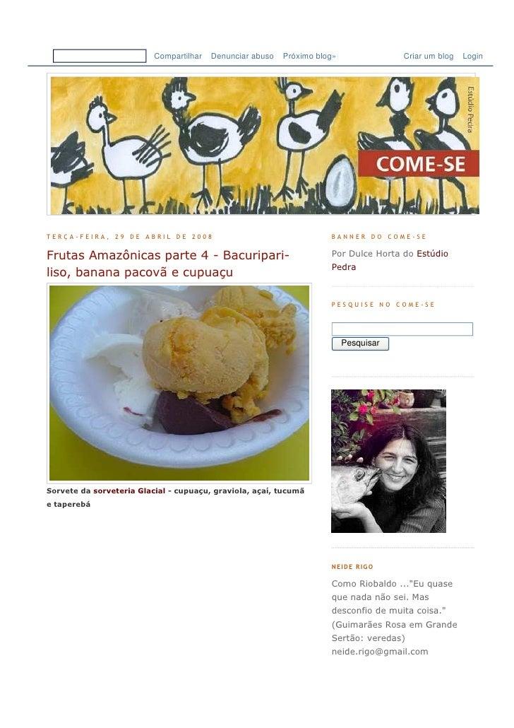 Compartilhar   Denunciar abuso   Próximo blog»               Criar um blog   Login     TERÇA-FEIRA, 29 DE ABRIL DE 2008   ...