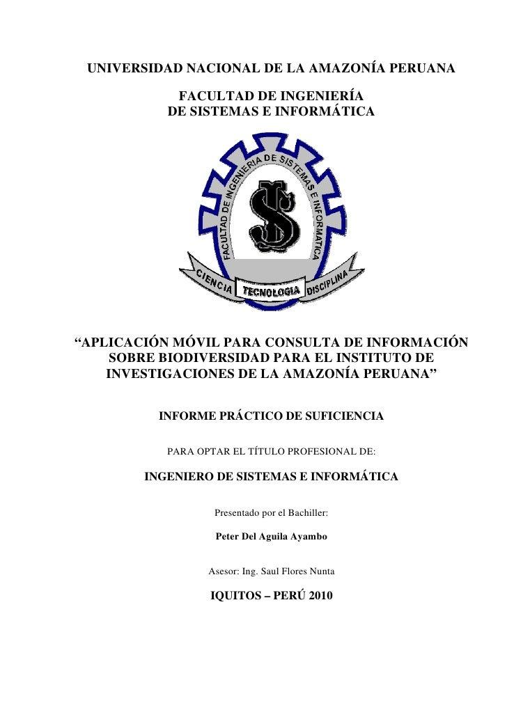 """UNIVERSIDAD NACIONAL DE LA AMAZONÍA PERUANA              FACULTAD DE INGENIERÍA            DE SISTEMAS E INFORMÁTICA     """"..."""