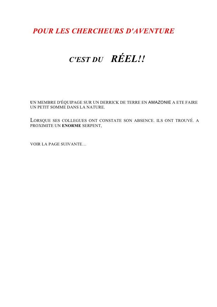 POUR LES CHERCHEURS D'AVENTURE                                   RÉEL!!                C'EST DU     UN MEMBRE D'ÉQUIPAGE S...