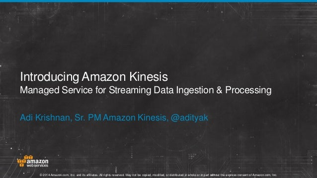 AWS Webcast - Introduction to Amazon Kinesis