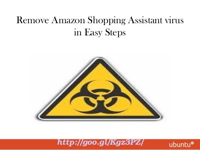 Remove Amazon Shopping Assistant virus in Easy Steps http://goo.gl/Kgz3PZ/