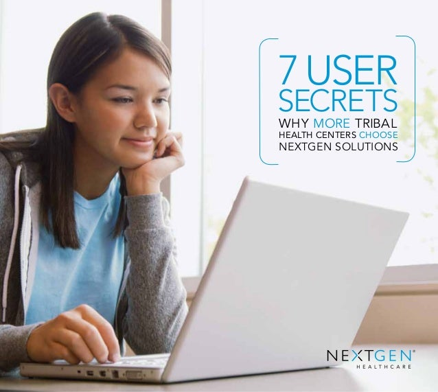 7 User Secrets Why More Tribal Health Centers Choose NextGen Solutions