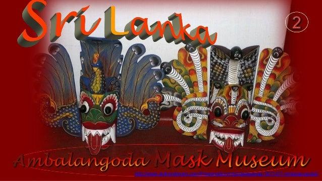 http://www.authorstream.com/Presentation/michaelasanda-1871417-ambalangoda2/