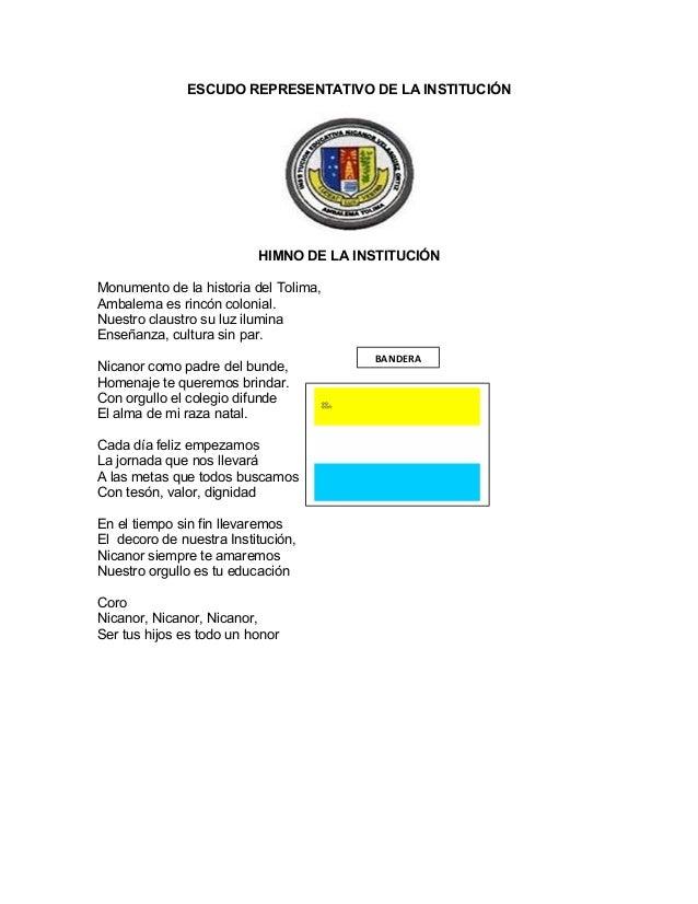 ESCUDO REPRESENTATIVO DE LA INSTITUCIÓN  HIMNO DE LA INSTITUCIÓN  Monumento de la historia del Tolima,  Ambalema es rincón...
