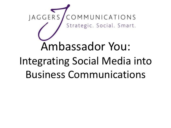 Ambassador You: How to Use Social Media to Build Your Business