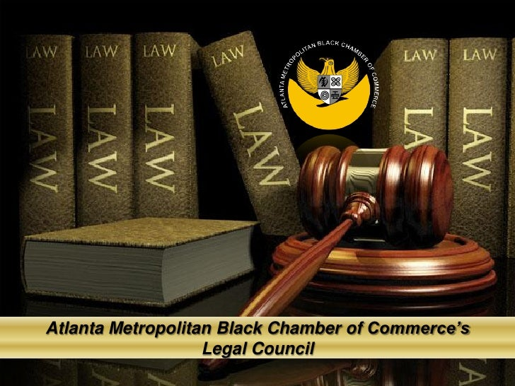 Atlanta Metropolitan Black Chamber of Commerce's                   Legal Council