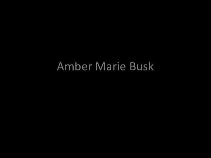 Amber Marie Busk<br />