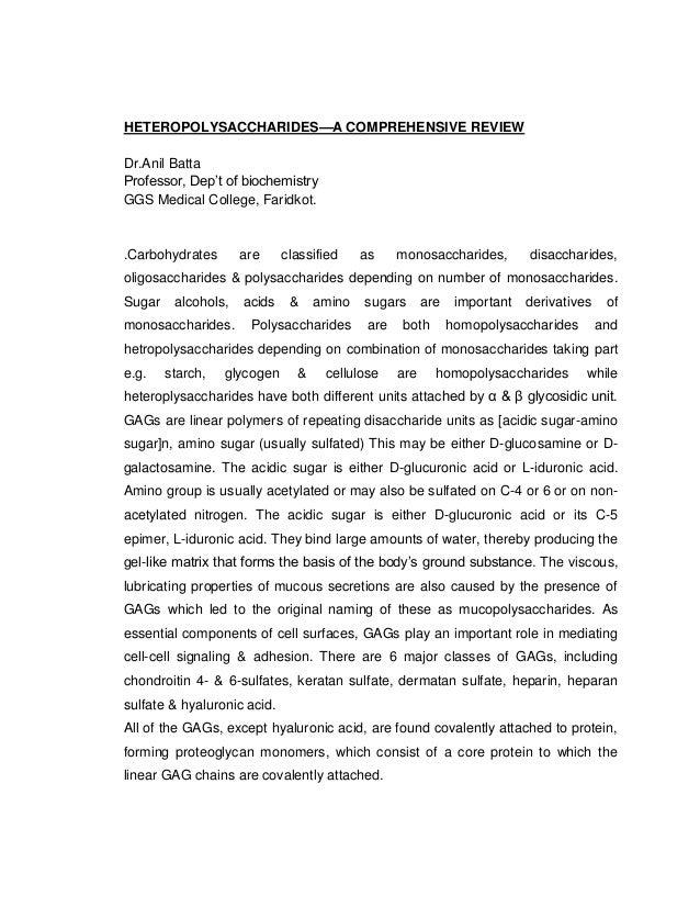 HETEROPOLYSACCHARIDES—A COMPREHENSIVE REVIEW Dr.Anil Batta Professor, Dep't of biochemistry GGS Medical College, Faridkot....