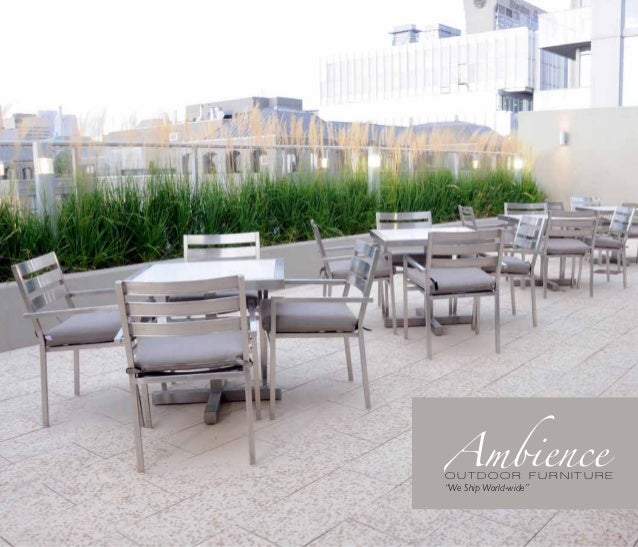 """Ambience  OUTDOOR FURNITURE """"We Ship World-wide"""""""