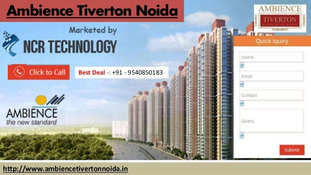 Ambience Tiverton Noida Best Deal -: +91 - 9540850183 http://www.ambiencetivertonnoida.in