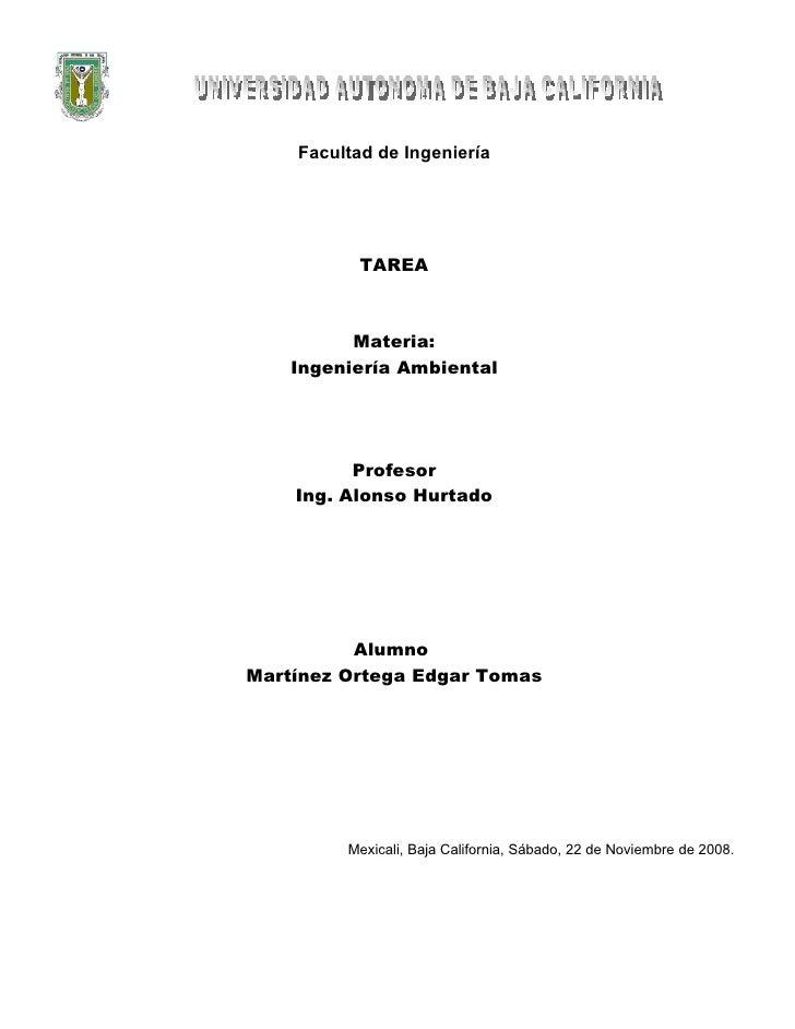 Facultad de Ingeniería                TAREA              Materia:     Ingeniería Ambiental               Profesor     Ing....