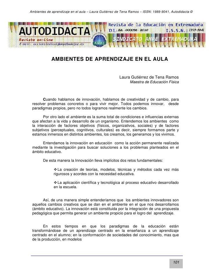 Ambientes de aprendizaje en el aula – Laura Gutiérrez de Tena Ramos – ISSN: 1989-9041, Autodidacta ©             AMBIENTES...