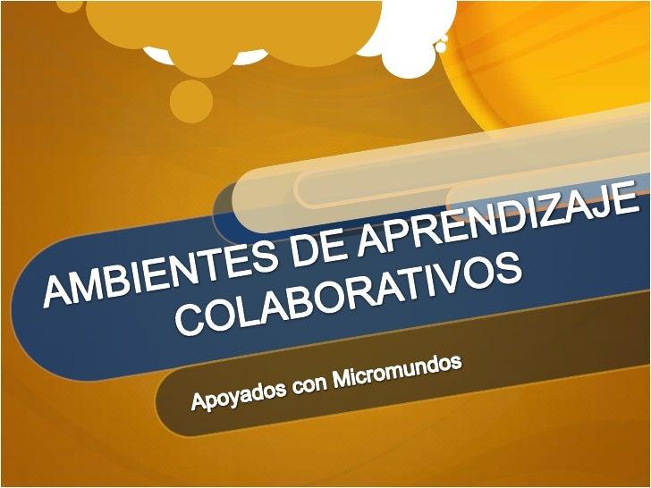 Ambientes colaborativos(1)