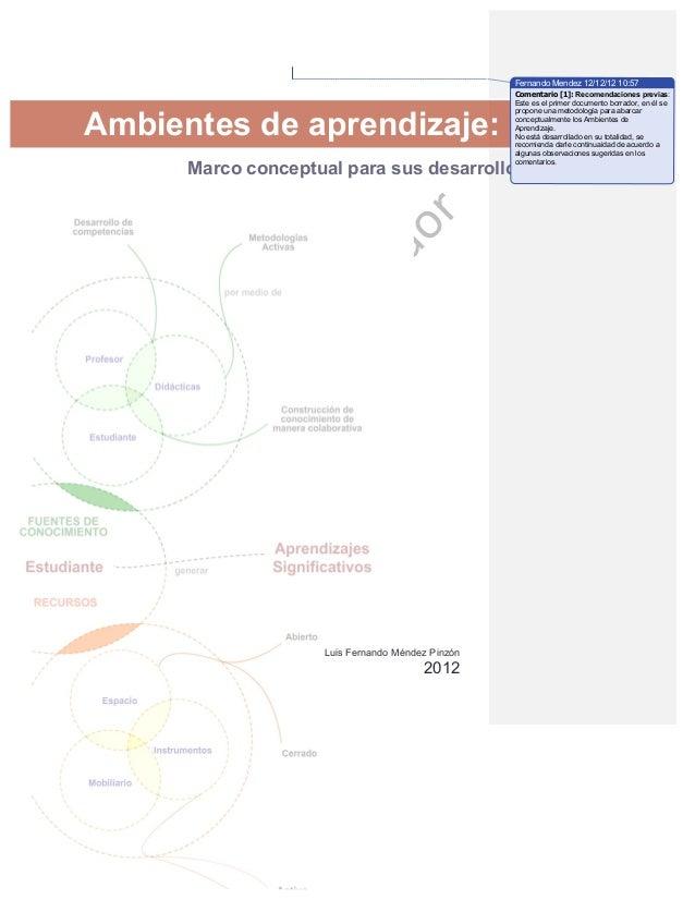Fernando Mendez 12/12/12 10:57                                                  Comentario [1]: Recomendaciones previas:  ...