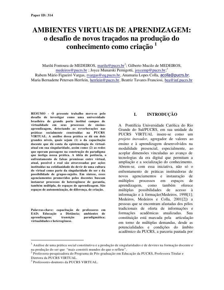 Paper ID: 314        AMBIENTES VIRTUAIS DE APRENDIZAGEM:       o desafio de novos traçados na produção do              con...