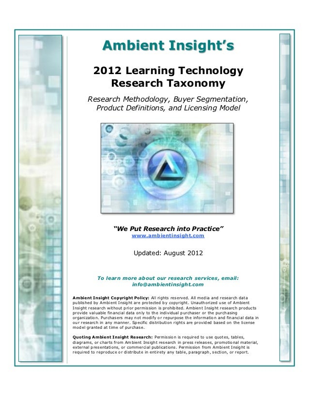 Ambient Insight's         2012 Learning Technology            Research Taxonomy       Research Methodology, Buyer Segmenta...