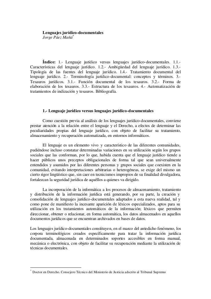 Lenguajes jurídico-documentales           Jorge Páez Mañá*       Índice: 1.- Lenguaje jurídico versus lenguajes jurídico-d...