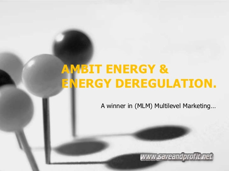 Ambit Energy Amp Energy Deregulation