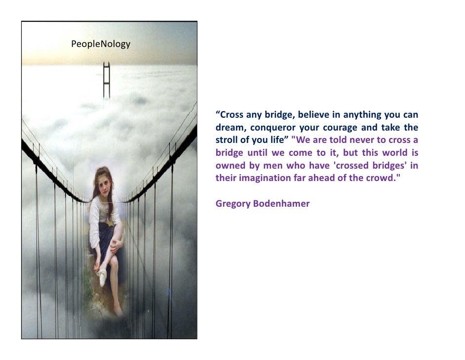 "PeopleNology                    ""C                ""Cross any b id b li                            bridge, believe i anythi..."