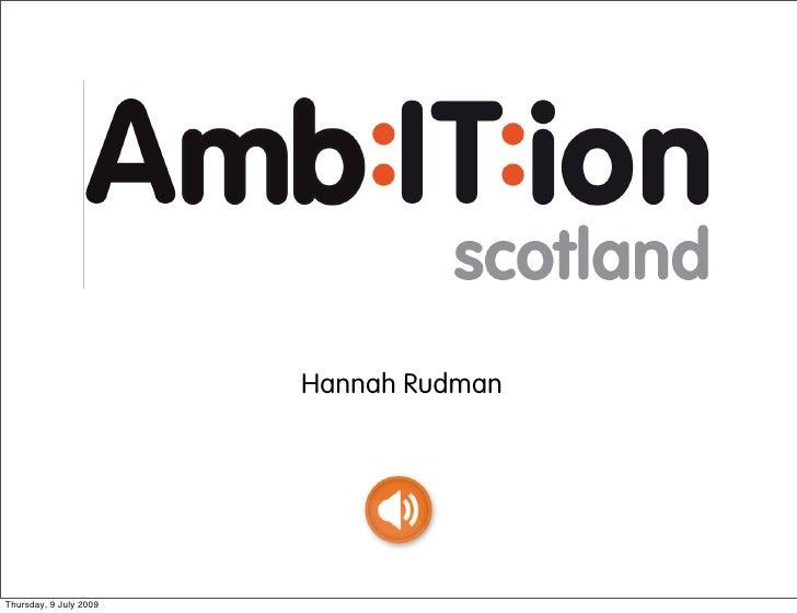 Hannah Rudman     Thursday, 9 July 2009