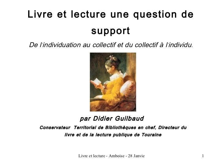 Livre et lecture une question de                          supportDe lindividuation au collectif et du collectif à lindivid...