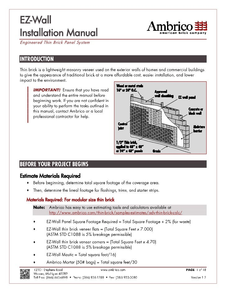 EZ-WallInstallation ManualEngineered Thin Brick Panel SystemEstimate Materials Required         Materials Required: For ...