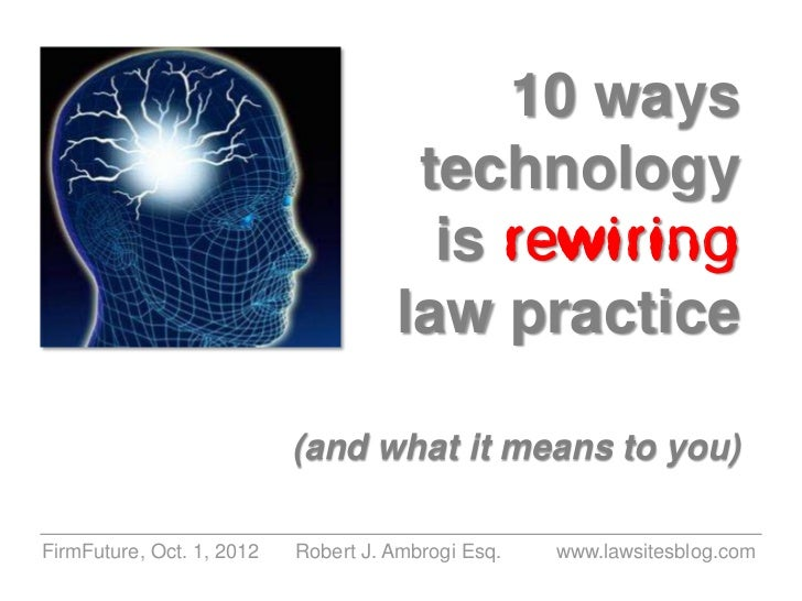 10 Ways Technology is Rewiring Law Practice